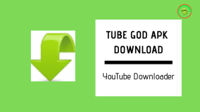 TUBE GOD APK DOWNLOAD