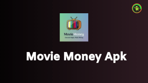 Movie Money Apk