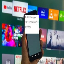 Best IPTV Apps 2021