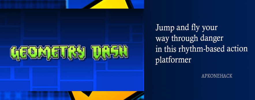 Geometry Dash Apk + MOD [Unlocked] 2.111 Android Download by RobTop Games