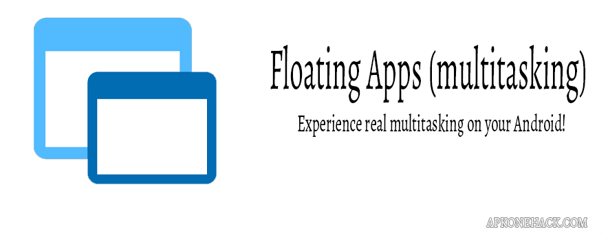 Floating Apps (multitasking) apk download