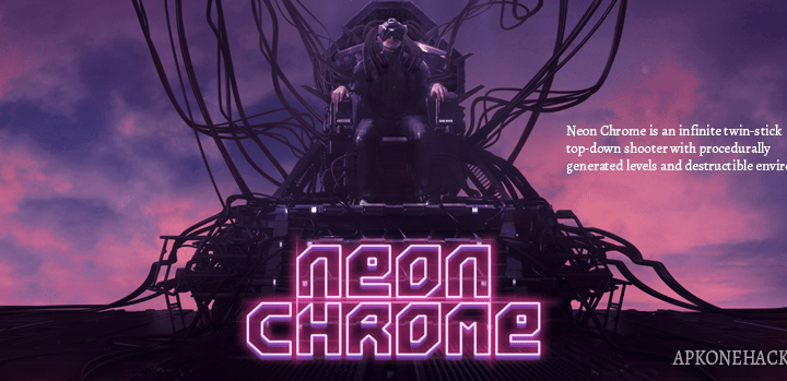 Neon Chrome Apk + OBB Data [Full Paid] 1.0.0.17 Android Download by 10tons Ltd
