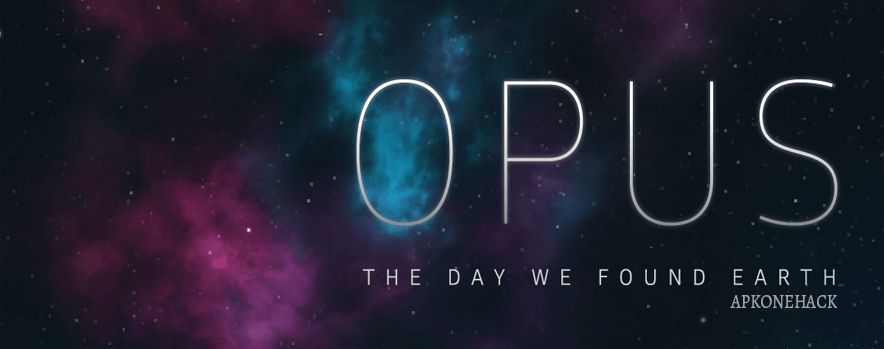 OPUS The Day We Found Earth mod apk download