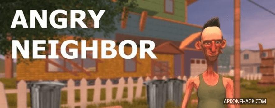 Angry Neighbor full paid apk