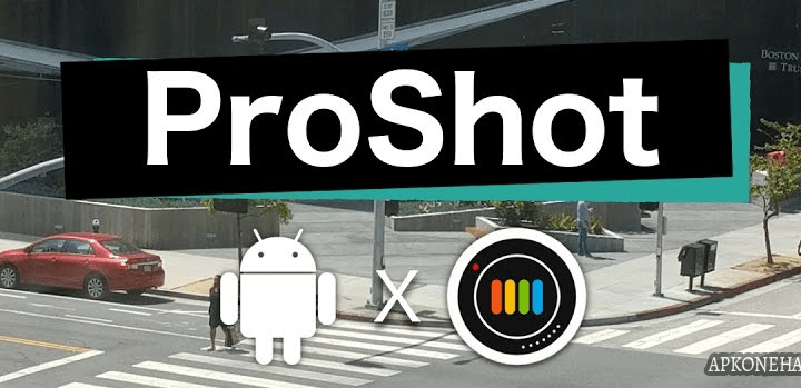 ProShot Apk [Full] v5.6.3 Android Download by Rise Up Games