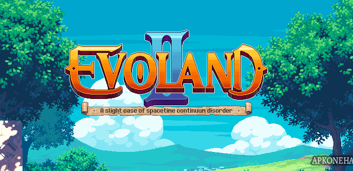 Evoland 2 Apk + OBB Data [Full Paid] v1.0.8 Android Download by Playdigious
