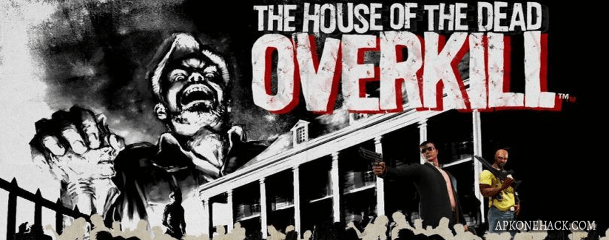 House of the Dead Overkill mod apk download
