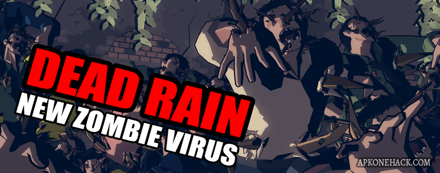 Dead Rain New zombie virus MOD Apk download android