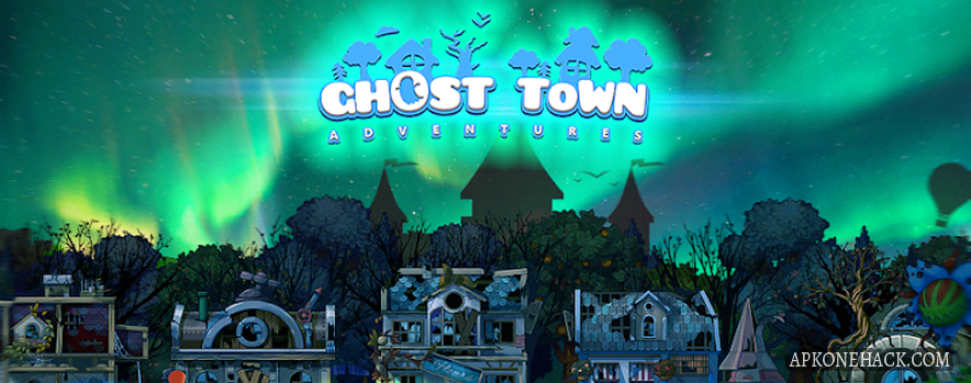 Ghost Town Adventures mod apk download