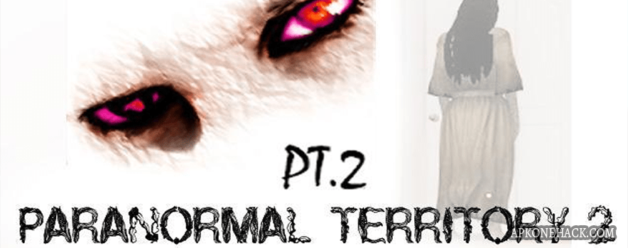 Paranormal Territory 2 Apk + OBB Data  [Full] v1.01 Android Download by AGaming+
