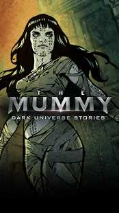 The Mummy Dark Universe Stories 1