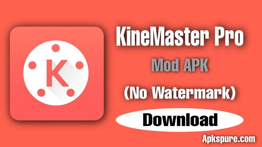 KineMaster Pro Mod APK
