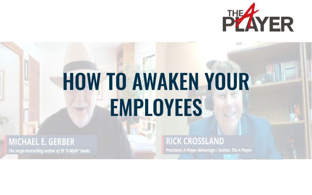 How to Awaken Your Employees