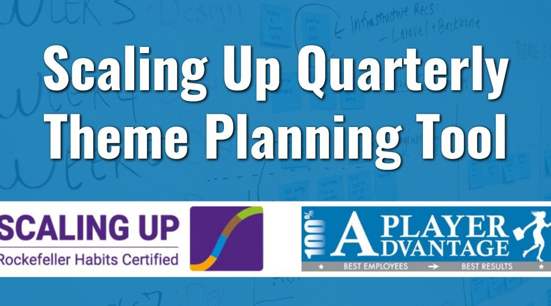 Scaling Up Quarterly Theme Planning Tool