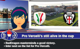 222: Pro Vercelli's still alive in the cup