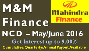 Mahindra Finance NCD – May 16 – Should you Invest?