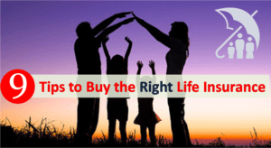 Tips to Buy the Right Life Insurance
