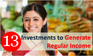 Investments to Generate Regular Income