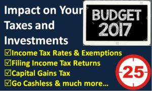 How Budget 2017 Impacts Your Taxes and Investments?