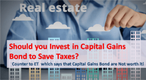 Should you Invest in Capital Gains Bond to Save Taxes?