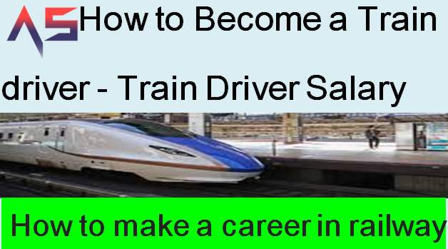 How to Become a Train driver - Train Driver Salary