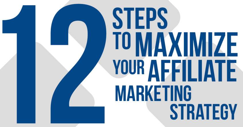 12 Steps to Maximize Your Affiliate Marketing Strategy | Apogee