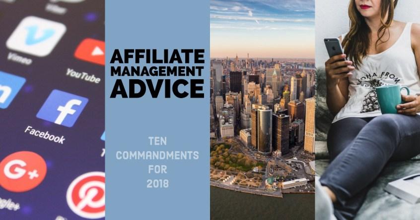 Affiliate Management Advice - Ten Commandments for 2018 | Affiliate Management by Apogee
