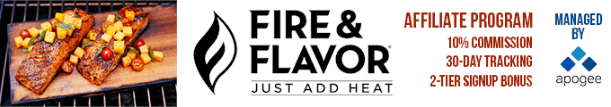 Fire & Flavor Affiliate Program - Managed by Apogee