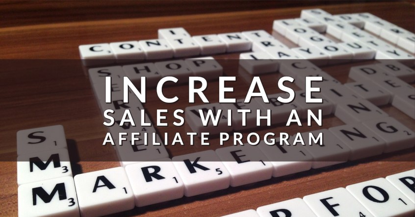 How to Increase Sales with an Affiliate Program