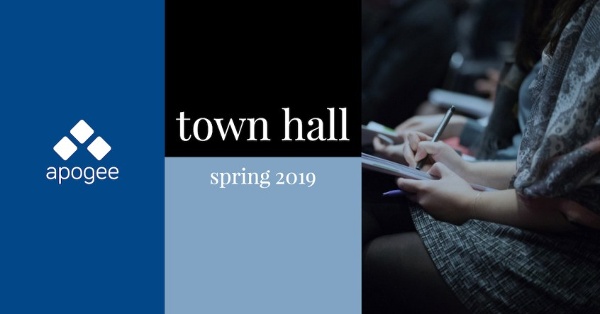 Town Hall - Spring 2019 | Apogee