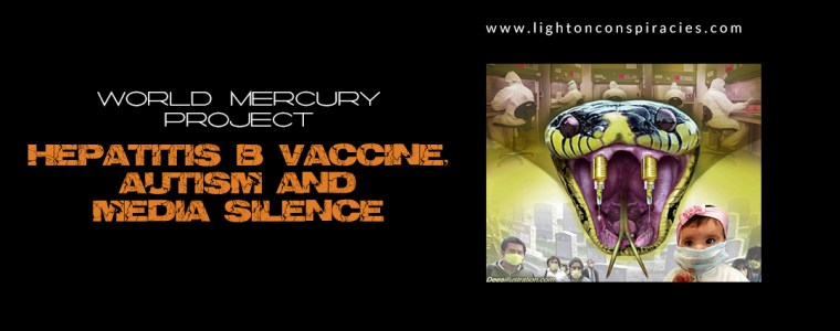 "Hepatitis B Vaccine ""Significantly Increased"" IL-6, A Bio-Marker For Autism"": Mainstream Media Silence 