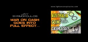 War On Cash Goes Into Full Effect – Purchases Over $10,000 Illegal In Australia | Light On Conspiracies – Revealing the Agenda