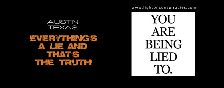 Everything's a lie, and that's the truth! | Light On Conspiracies – Revealing the Agenda