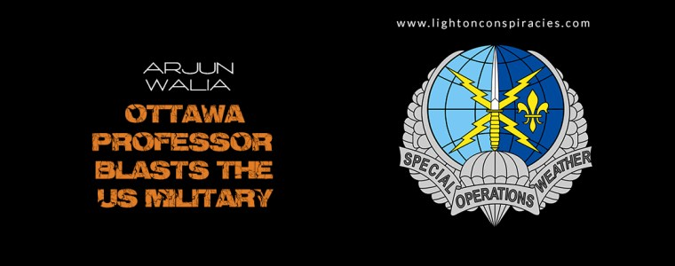 """Ottawa Professor Blasts The US Military For """"Owning The Weather"""" For Military Use 