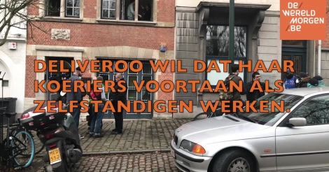 Koeriers bezetten hoofdkwartier Deliveroo Brussel