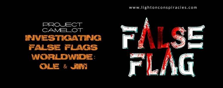 INVESTIGATING FALSE FLAGS WORLDWIDE | Light On Conspiracies – Revealing the Agenda