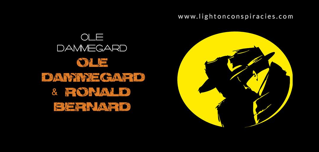 Ole Dammegård and Ronald Bernard | Light On Conspiracies – Revealing the Agenda