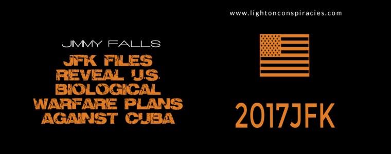 JFK Files Reveal US Biological Warfare Plans Against Cuba | Light On Conspiracies – Revealing the Agenda