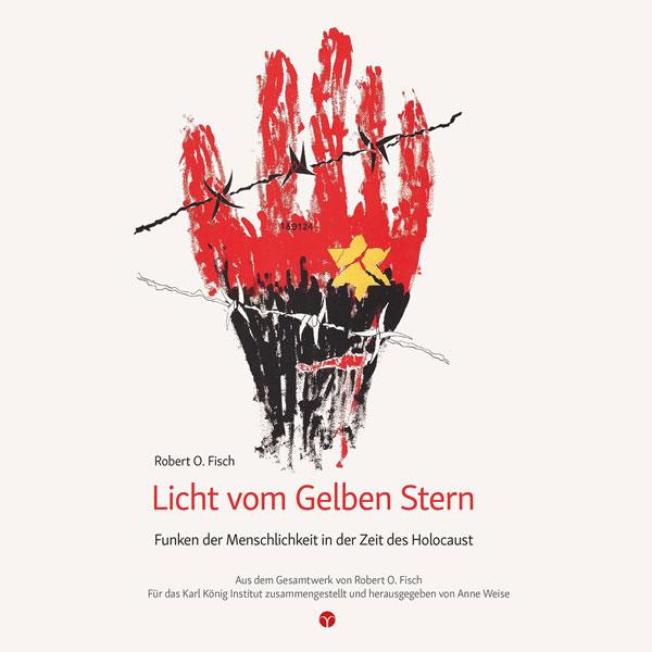 Licht vom Gelben Stern – Funken der Menschlichkeit in der Zeit des Holocaust | Magazin Info3