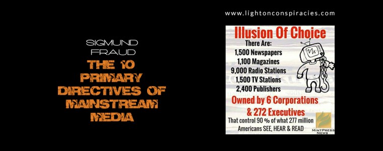 The 10 Primary Directives of Mainstream Media   Light On Conspiracies – Revealing the Agenda