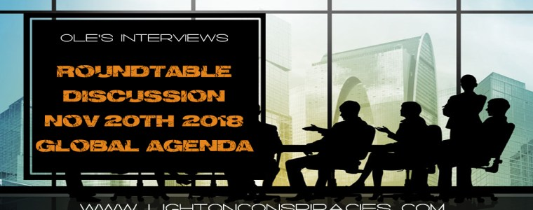 roundtable-discussion-8211-nov-20th-8211-global-agenda-8211-edited-to-remove-delays-light-on-conspiracies-8211-revealing-the-agenda