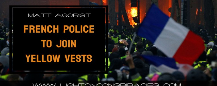 game-changer-french-police-to-join-yellow-vests-after-finding-out-govt-is-ripping-them-off-too-light-on-conspiracies-8211-revealing-the-agenda