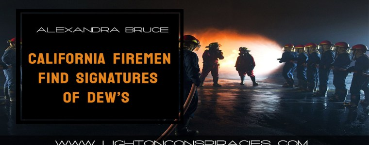 california-firemen-find-signatures-of-directed-energy-weapons-light-on-conspiracies-8211-revealing-the-agenda