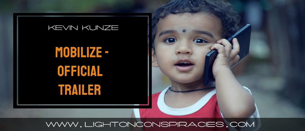 mobilize-8211-official-trailer-light-on-conspiracies-8211-revealing-the-agenda