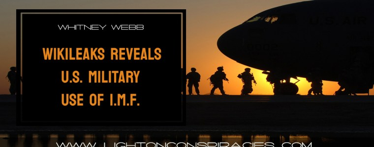 wikileaks-reveals-us-military-use-of-imf-world-bank-as-unconventional-weapons-light-on-conspiracies-8211-revealing-the-agenda