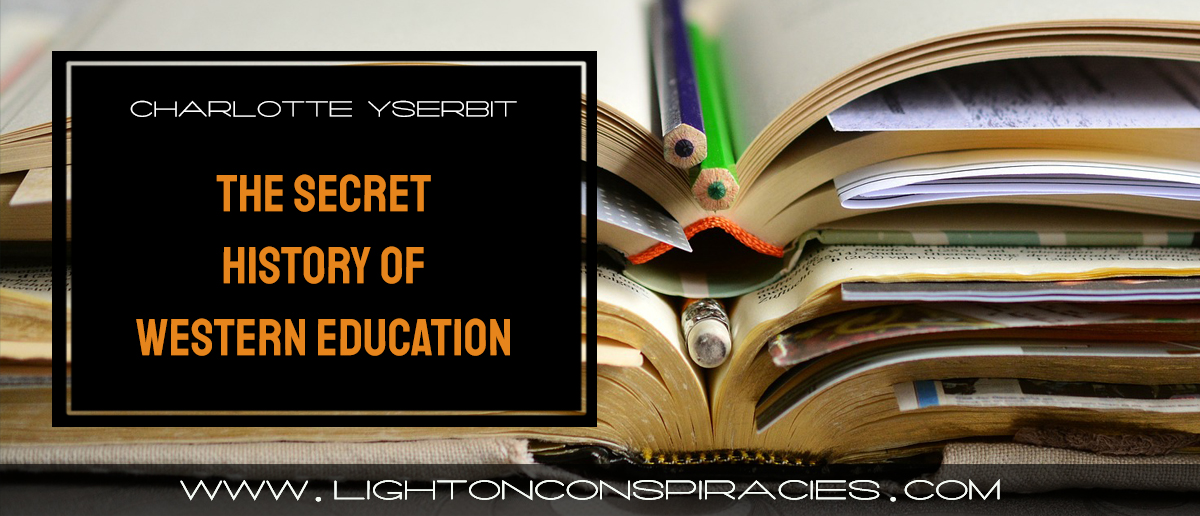 charlotte-iserbyt-8211-the-secret-history-of-western-education-full-documentary-light-on-conspiracies-8211-revealing-the-agenda