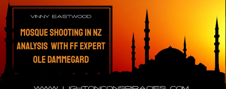 breaking-censored-video-mosque-shooting-in-nz-analysis-with-false-flag-expert-ole-dammegard-light-on-conspiracies-8211-revealing-the-agenda