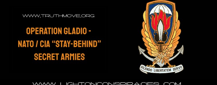 operation-gladio-8211-nato-cia-stay-behind-secret-armies-light-on-conspiracies-8211-revealing-the-agenda