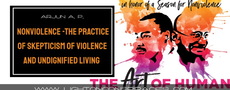 nonviolence-the-practice-of-being-skeptical-of-violence-and-undignified-living-|-light-on-conspiracies-–-revealing-the-agenda