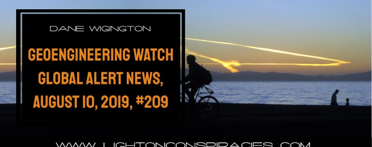 geoengineering-watch-global-alert-news,-august-10,-2019,-#209-|-light-on-conspiracies-–-revealing-the-agenda